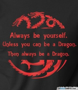 always be a dragon game of thrones t shirt