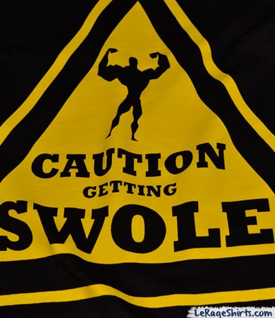 caution getting swole shirt close up