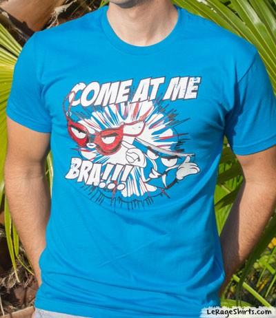 come at me bro bra t-shirt