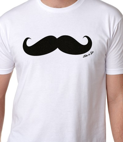 like a sir mustache t-shirt guys