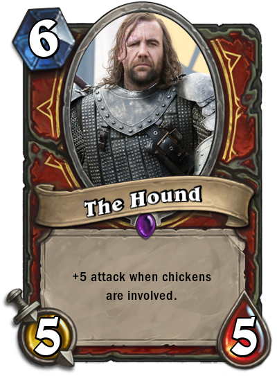 the hound plus 5 attack when chickens are involved
