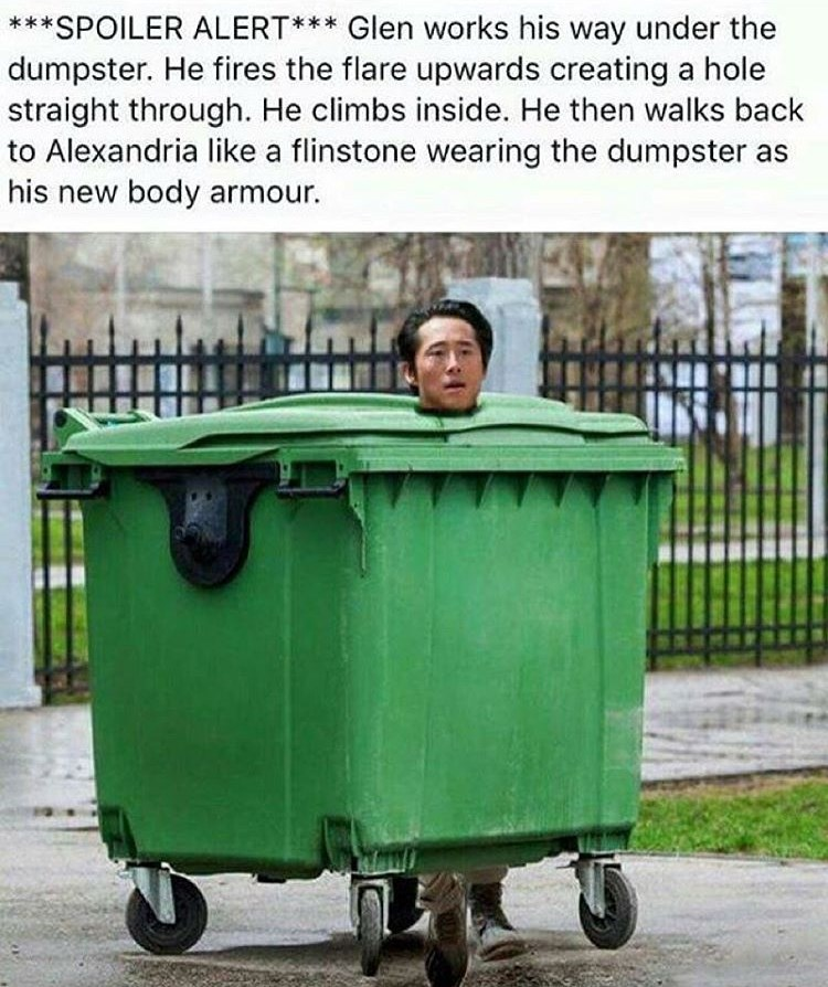 11950635_762882853816579_1255297646_n 18 memes showing how glenn would survive the dumpster incident