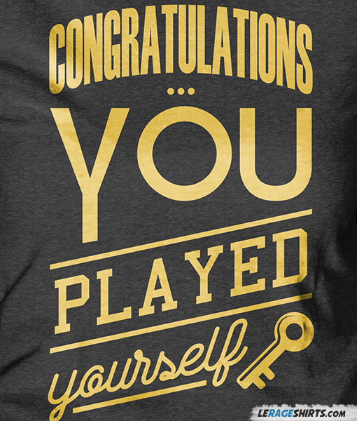 congratulations-you-played-yourself-shirt-dj-khaled