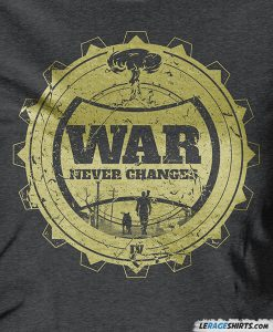 war-never-changes-fallout-shirt