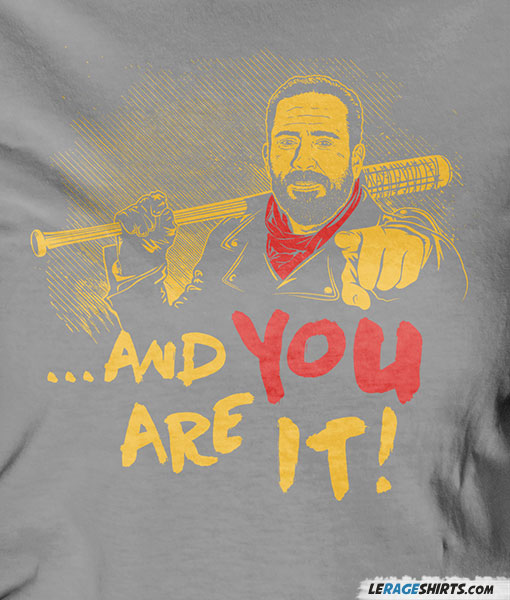 and-you-are-it-shirt-walking-dead