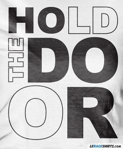 hold-the-door-tee