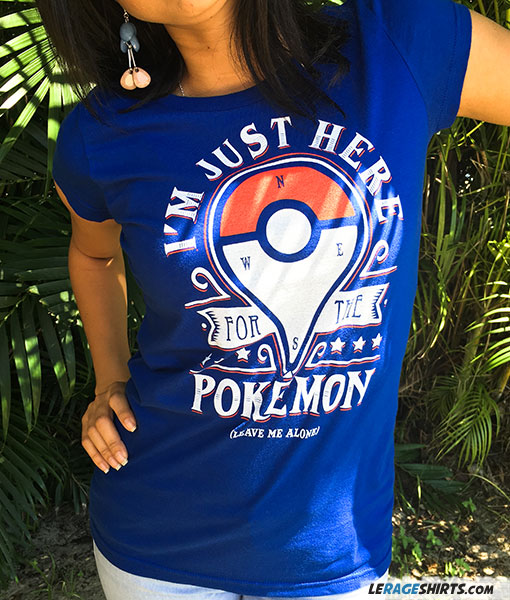 Pokemon Shirt I am just here for the pokemon Women Blue color