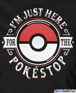 here-for-the-pokestop-pokemon-shirt