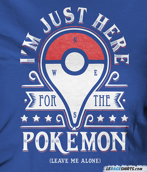 e0f4ece2 Here For The Pokemon T-Shirt
