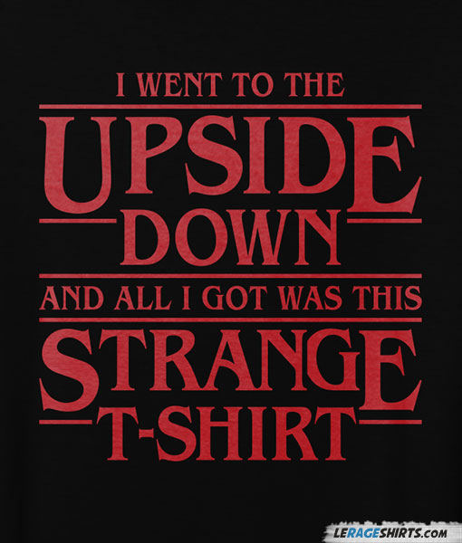 Stranger Things Upside Down Poster and Shirt Image