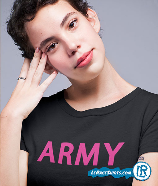 Army Shirt for women by LeRage Shirts Black Color Pink Letters LGBT
