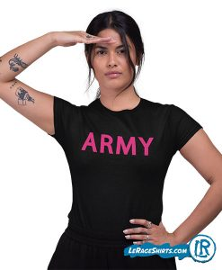 Army Shirt for women by LeRage Shirts Black Color Pink Letters