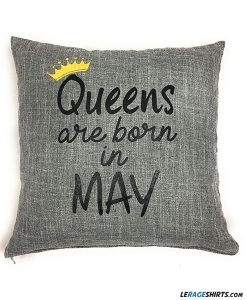 birthday-pillow-gift-queens-are-born-in-may
