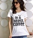 funny-coffee-tee-ok-but-first-lerage