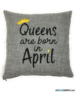 queens-are-born-in-April-pillow