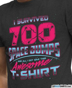 guardians-of-the-galaxy-shirt-I-survived-700-space-jumps