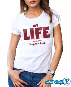 lerage-my-life-a-novel-by-stephen-king-shirt-womens-crew-neck