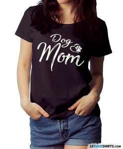 dog mom shirt pet lovers shirt mom shirt
