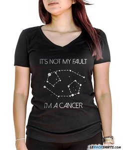 its-not-my-fault-im-a-cancer-zodiac-horoscope-shirt-lerage