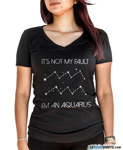 its-not-my-fault-im-an-aquarius-horoscope-zodiac-shirt-lerage