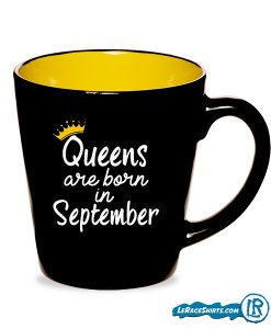 Queens Are Made In September Birthday Gift Mug