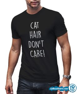 cat-hair-dont-care-shirt-for-men-pet-lovers-gift-lerage-shirts