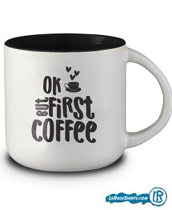 ok-but-first-coffee-mug-lerage-shirts