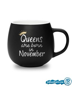 queens-are-born-in-november-lerage-shirts-coffee-mug