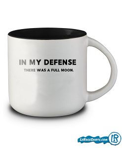 in-my-defense-there-was-a-ful-moon-coffee-mug-lerage-shirts