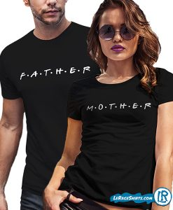 mother-and-father-friends-tv-sitcome-t-shirt-for-couples-lerage-shirts