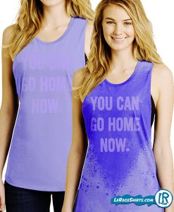 lerage-shirts-work-out-tank-top-ladies-you-can-go-home-now