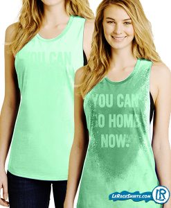 you-can-go-home-now-mint-green-tank-top-gym-shirt-for-women