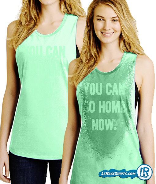 You can go home sweat activated shirt with hidden message