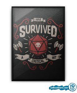 lerage-shirts-i-survived-a-critical-hit-D&D-poster
