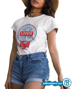 lerage-shirts-shut-up-liver-you're-fine-drinking-game-tee-for-4th-of-July-fourth-t-tshirt-womens