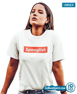 lerage-shirts-spanglish-supreme-tee-for-hispanic-latinas-latino-bilingual-gift-shirt