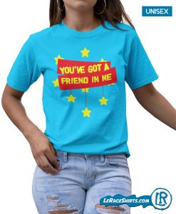 lerage-shirts-You've-got-a-friend-in-me-toy-story-shirt-for-disney-fans-unisex-tee
