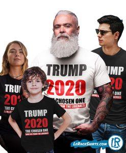 Donald Trump I am the chosen one 2020 shirt Man Women Children