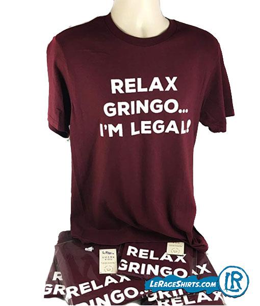 Camiseta para regalos Relax Gringo I am Legal