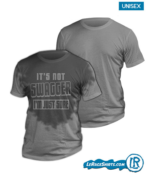 Sweat Activated T-Shirt Theme It's Not Swagger I'm Just Sore Front Image Men website