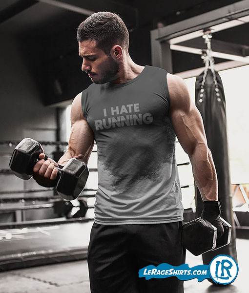 Sweat Activated T-Shirt Theme I hate Running Front Image Men Working Out Arms Training